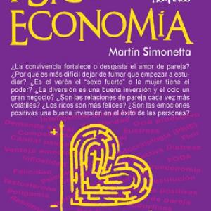 Psicoeconomía: ¿Puede existir un diálogo entre la economía y la psicología?